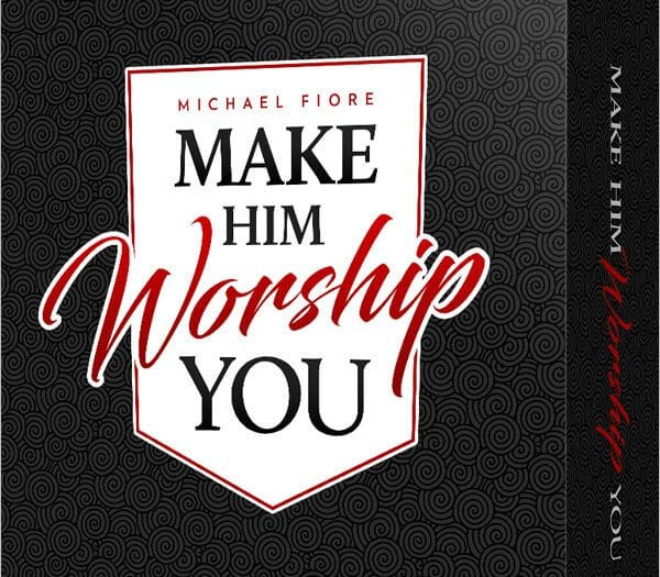 What is Make Him Worship You?